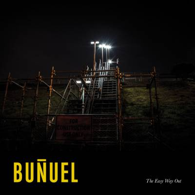 Buñuel - The Easy Way Out (Chronique)