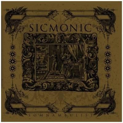 (sic)monic - Somnambulist (Chronique)