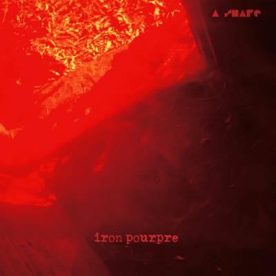 A Shape - Iron Pourpre (chronique)