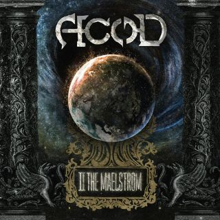 A.c.o.d - II : The maelstrom