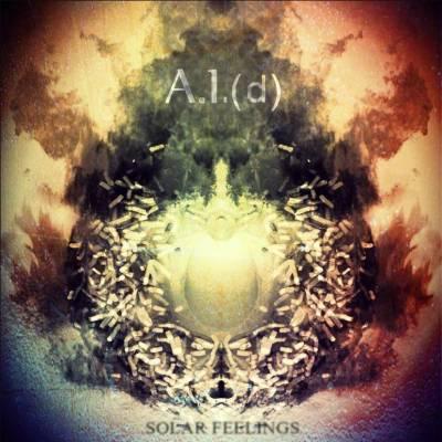 A.I.(d) - Solar Feelings (Chronique)