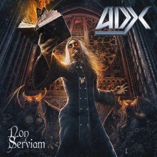 Adx - Non serviam (chronique)