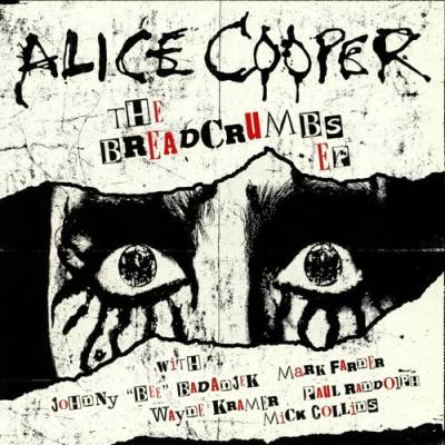 Alice Cooper - The Breadcrumbs EP (chronique)
