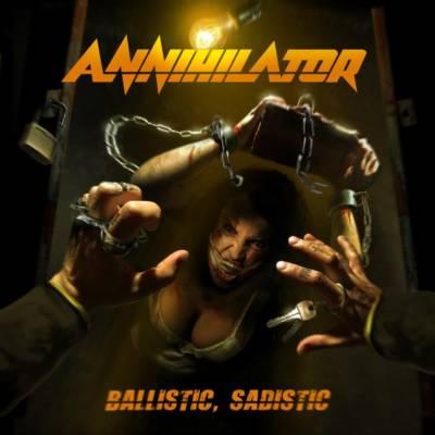 Annihilator - Ballistic, Sadistic (chronique)