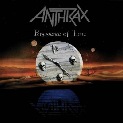 Anthrax - Persistence of Time (chronique)