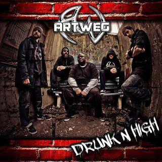 Artweg - Drunk'n'high