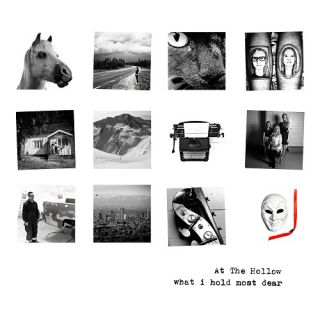 At The Hollow - What I Hold Most Dear