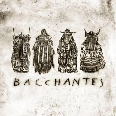 Bacchantes - Bacchantes