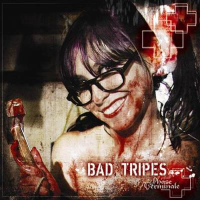 Bad Tripes - Phase Terminale
