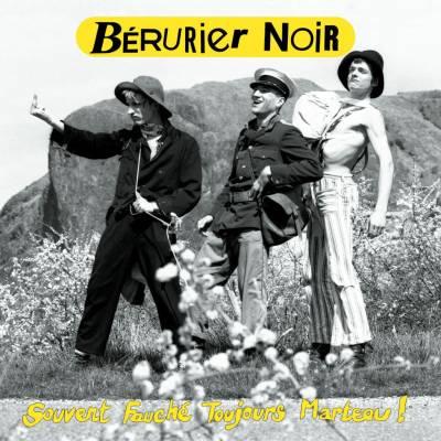 Bérurier Noir - Souvent Fauché Toujours Marteau ! (chronique)