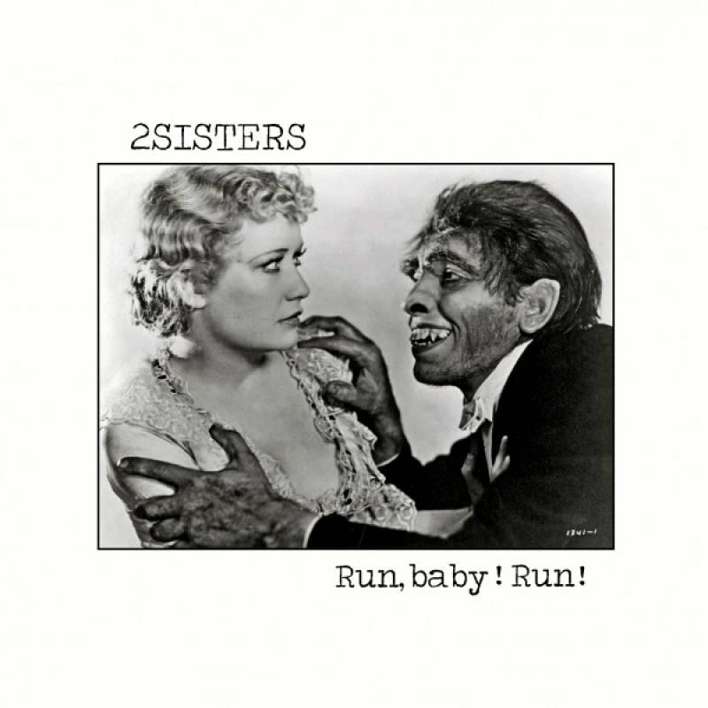 chronique 2sisters - Run, baby ! Run !