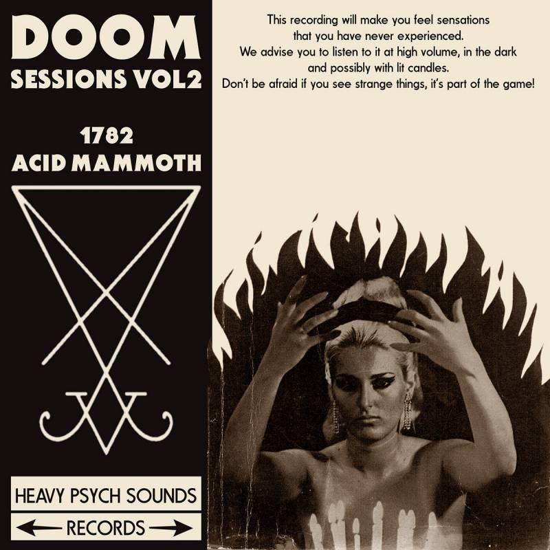 chronique 1782 + Acid Mammoth - Doom Sessions Vol 2