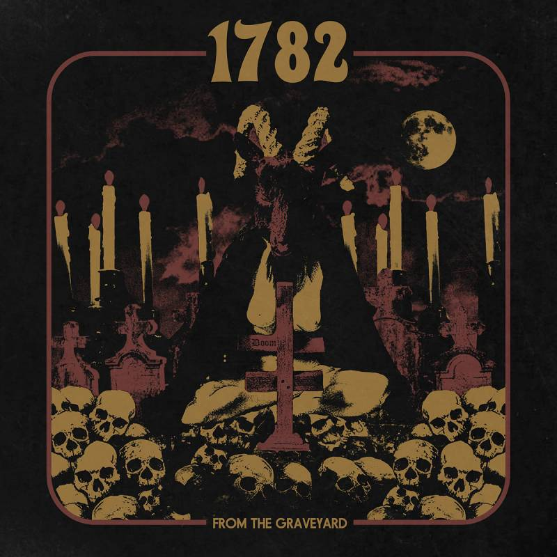 chronique 1782 - From The Graveyard