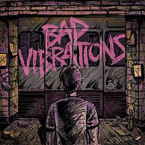 chronique A Day To Remember - Bad vibrations