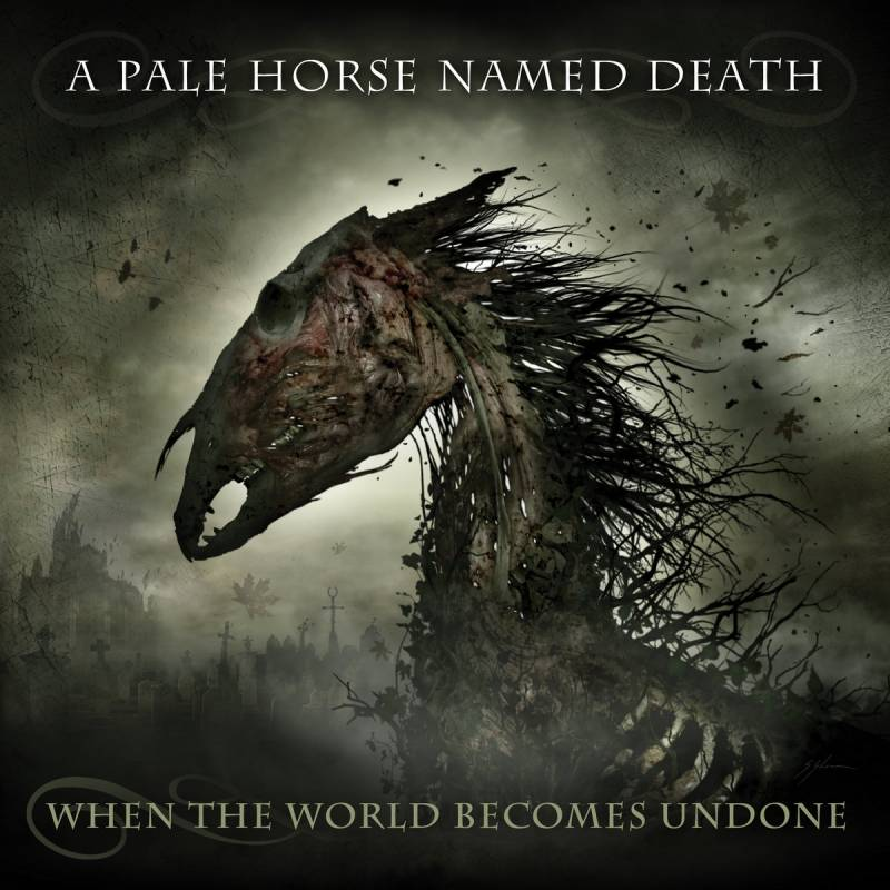 chronique A Pale Horse Named Death - When The World Becomes Undone