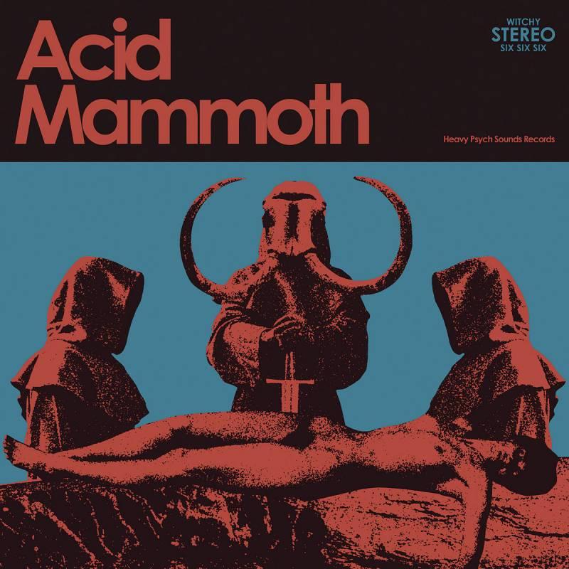 chronique Acid Mammoth - Acid Mammoth (réédition)