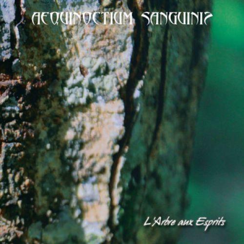 chronique Aequinoctium Sanguinis - L'Arbre Aux Esprits