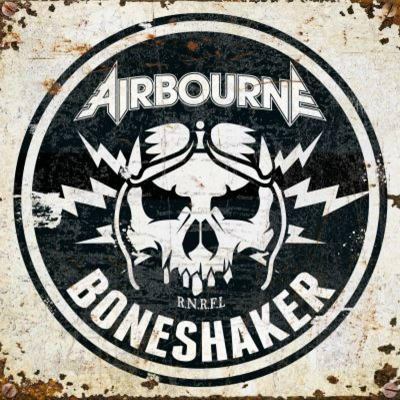 chronique Airbourne - Boneshaker