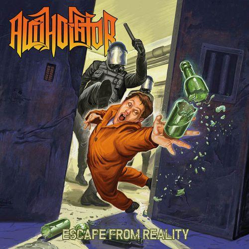 chronique Alcoholator - Escape from Reality