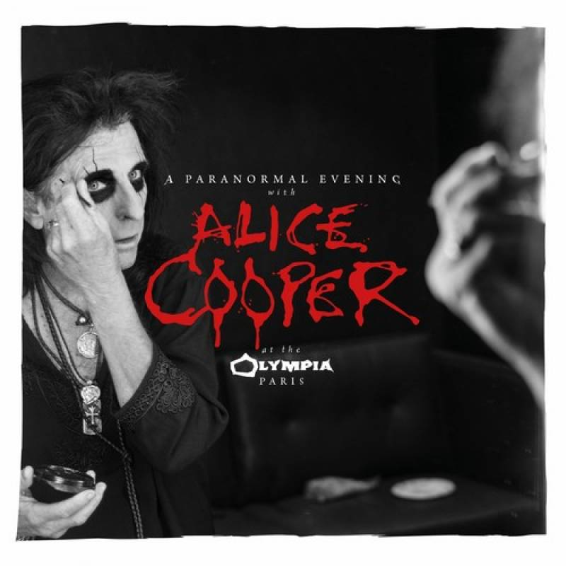 chronique Alice Cooper - A Paranormal Evening At The Olympia Paris
