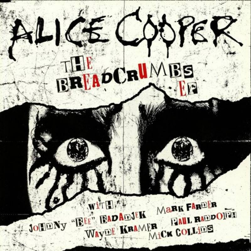 chronique Alice Cooper - The Breadcrumbs EP