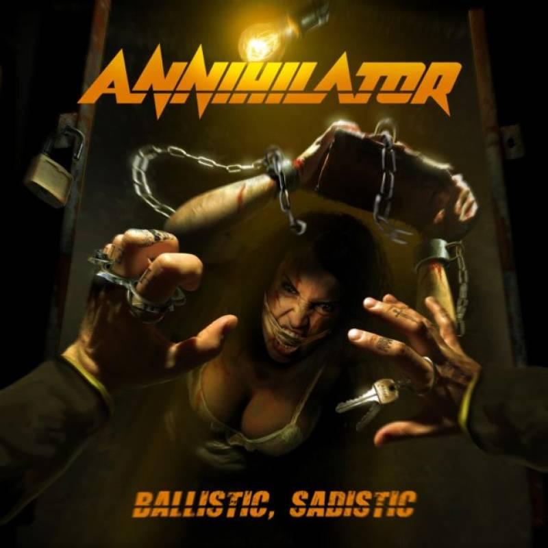 chronique Annihilator - Ballistic, Sadistic