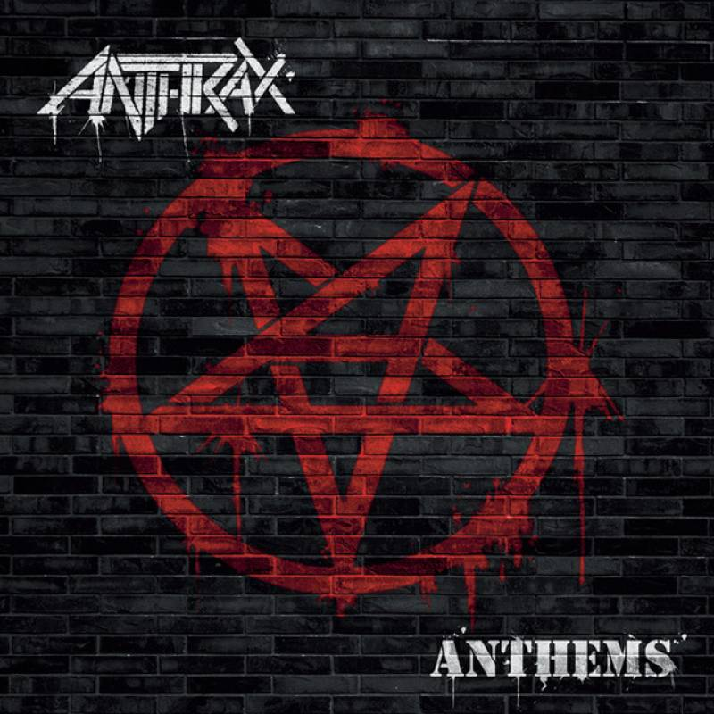 chronique Anthrax - Anthems