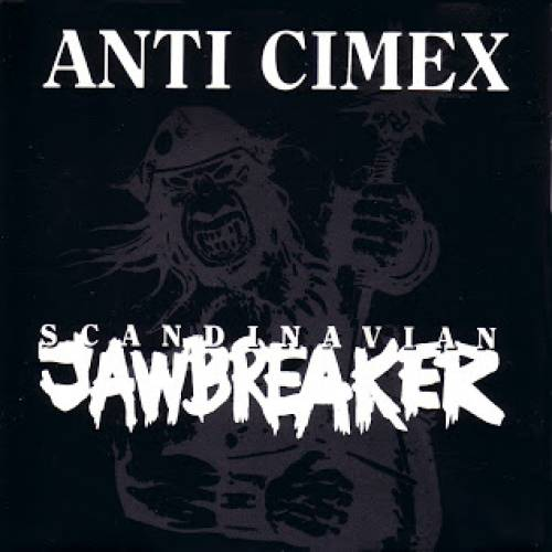 chronique Anti Cimex - Scandinavian Jawbreaker