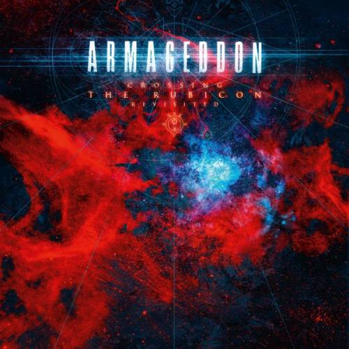 chronique Armageddon - Crossing the Rubicon - Revisited