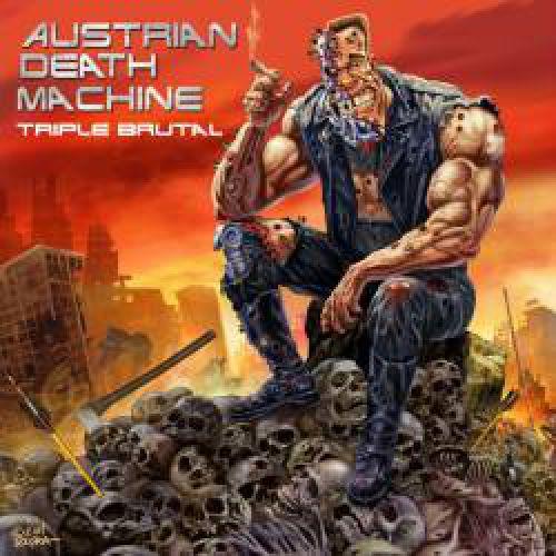 chronique Austrian Death Machine - Triple Brutal