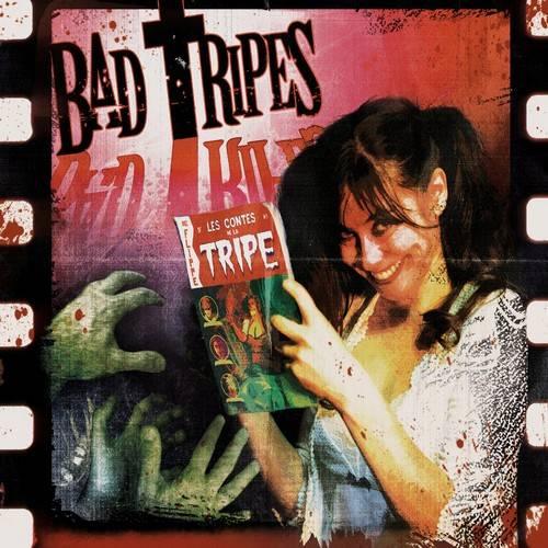 chronique Bad Tripes - Les Contes De La Tripe