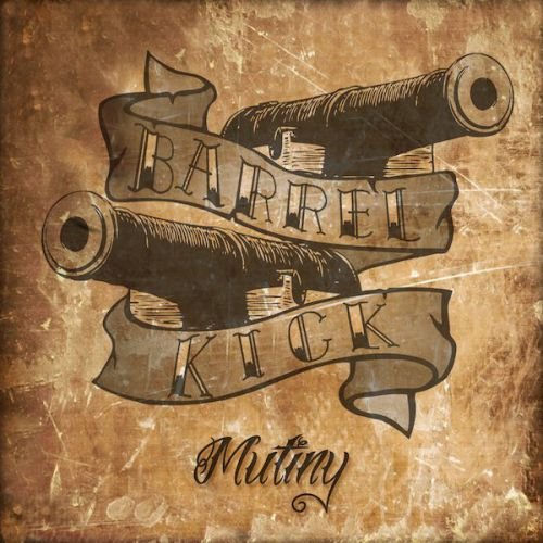 chronique Barrel Kick - Mutiny