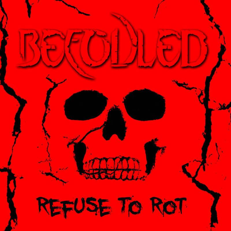chronique Befouled - Refuse to rot