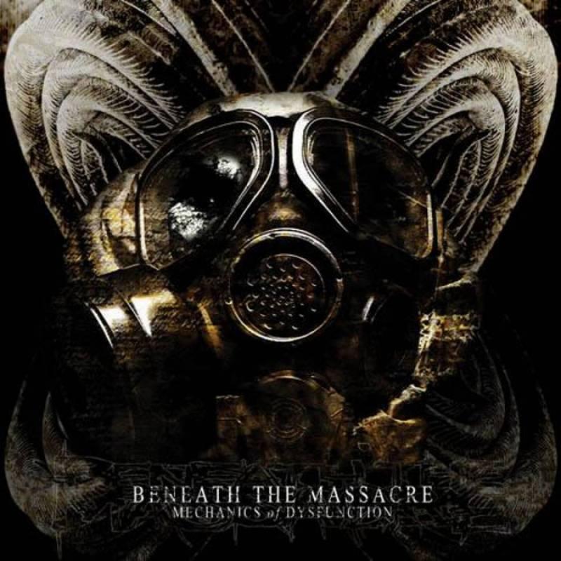 chronique Beneath The Massacre - Mecanics Of Dysfunction