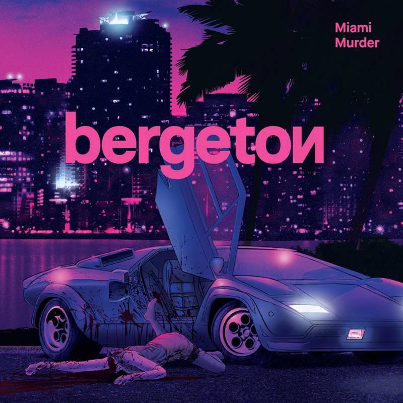 chronique Bergeton - Miami Murder