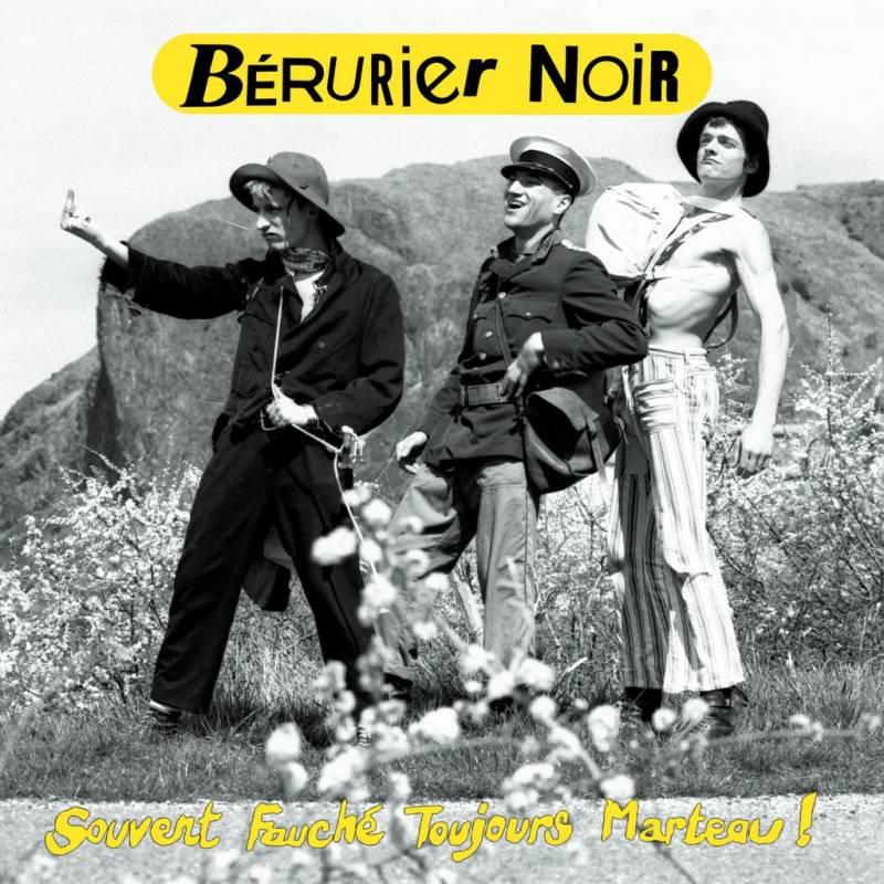 chronique Bérurier Noir - Souvent Fauché Toujours Marteau !