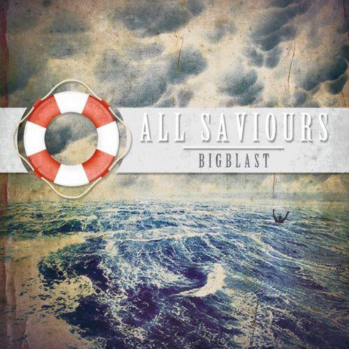 chronique Bigblast - All saviours