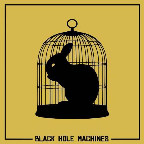 chronique Black Hole Machines - Run, Rabbit, Run