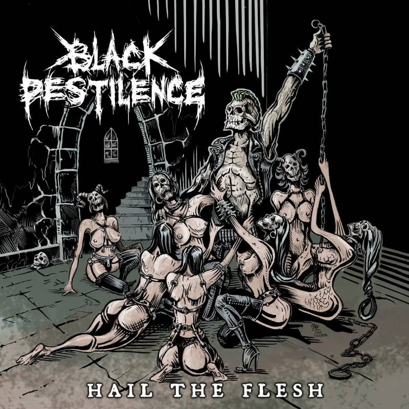chronique Black Pestilence - Hail THe Flesh