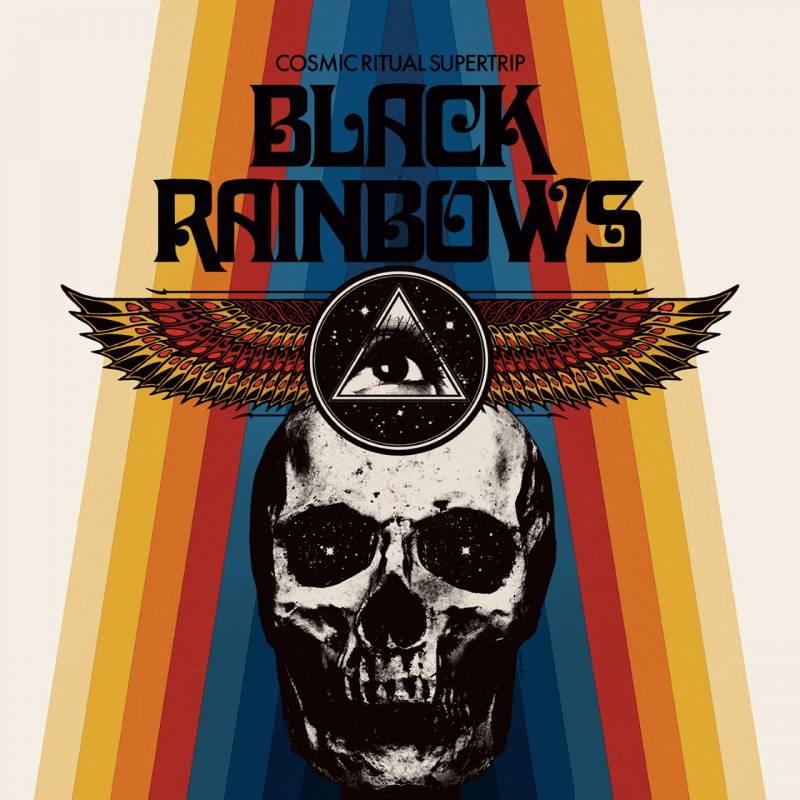 chronique Black Rainbows - Cosmic Ritual Supertrip