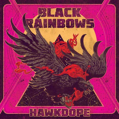 chronique Black rainbows - Hawkdope