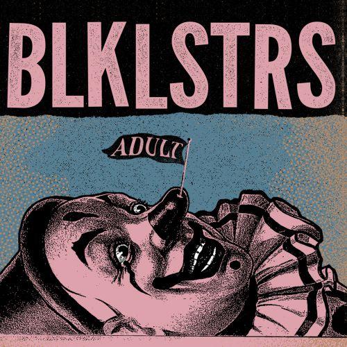 chronique Blacklisters - Adult