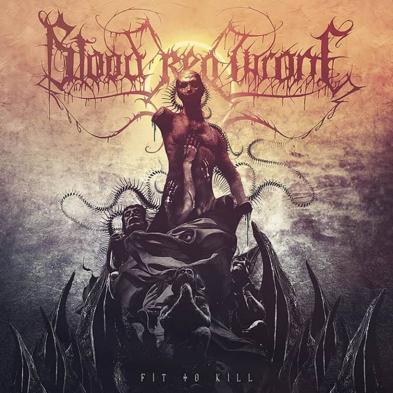chronique Blood Red Throne - Fit to Kill