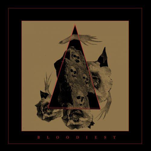 chronique Bloodiest - Bloodiest