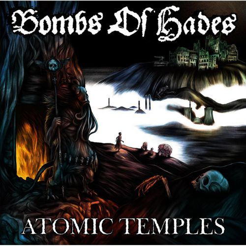 chronique Bombs Of Hades - Atomic Temples