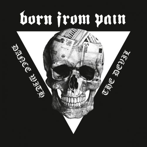 chronique Born From Pain - Dance With The Devil