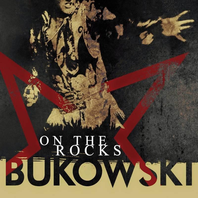chronique Bukowski - On the rocks