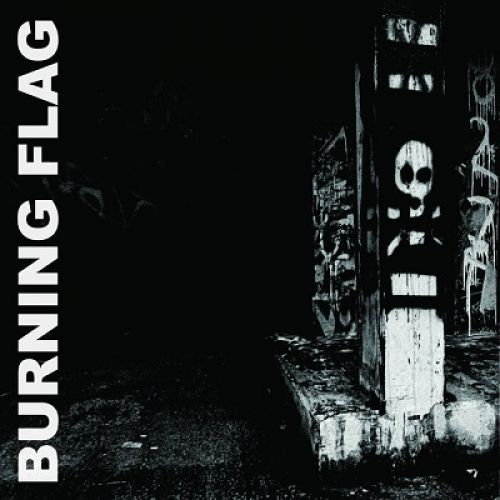 Burning Flag - s/t (chronique)
