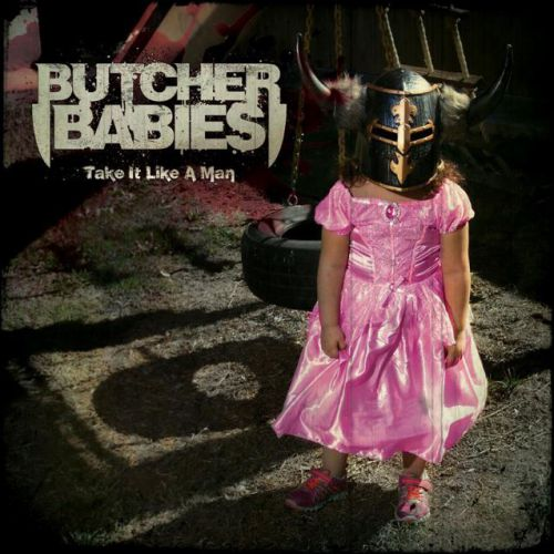chronique Butcher Babies - Take It Like A Man