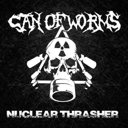 chronique Can Of Worms  - Nuclear thrash
